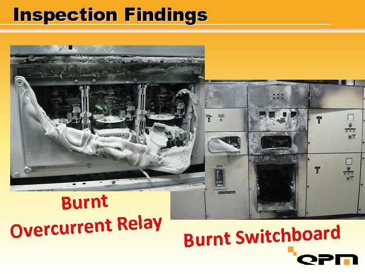 Inspection Findings Burnt current Relay Over nt Switchboard Bur