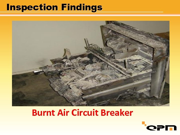 Inspection Findings Burnt Air Circuit Breaker