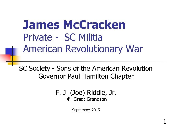 James Mc. Cracken Private - SC Militia American Revolutionary War SC Society - Sons