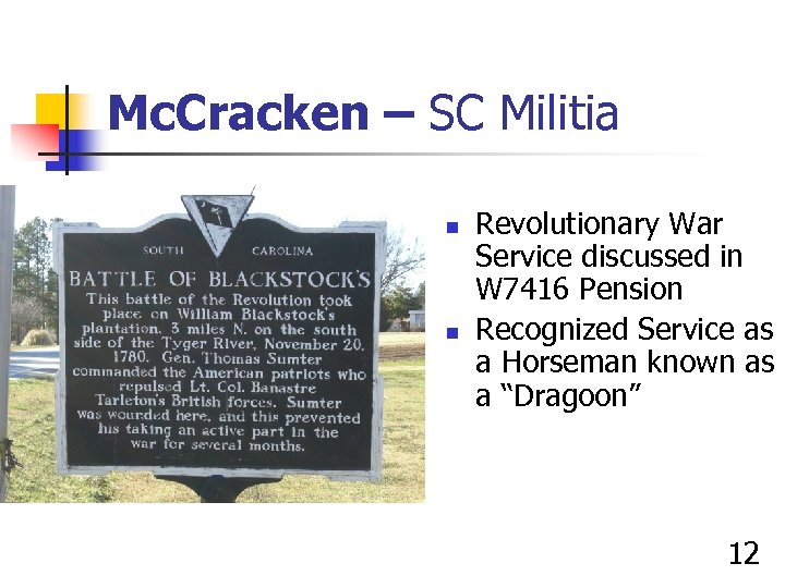 Mc. Cracken – SC Militia n n Revolutionary War Service discussed in W 7416