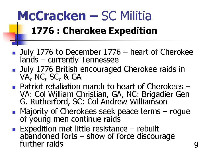 Mc. Cracken – SC Militia 1776 : Cherokee Expedition n n July 1776 to