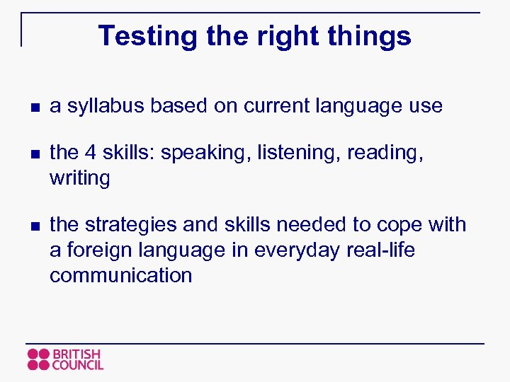Testing the right things n a syllabus based on current language use n the