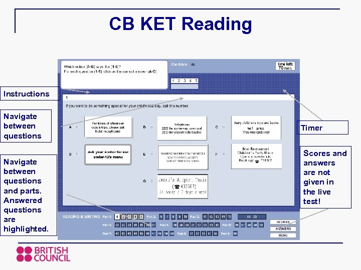 CB KET Reading Instructions Navigate between questions and parts. Answered questions are highlighted. Timer