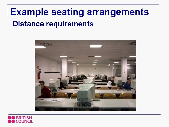 Example seating arrangements Distance requirements