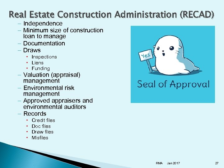Real Estate Construction Administration (RECAD) – Independence – Minimum size of construction loan to