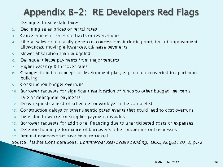 Appendix B-2: RE Developers Red Flags Delinquent real estate taxes 2. Declining sales prices