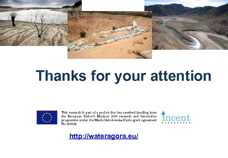 Thanks for your attention This research is part of a project that has received