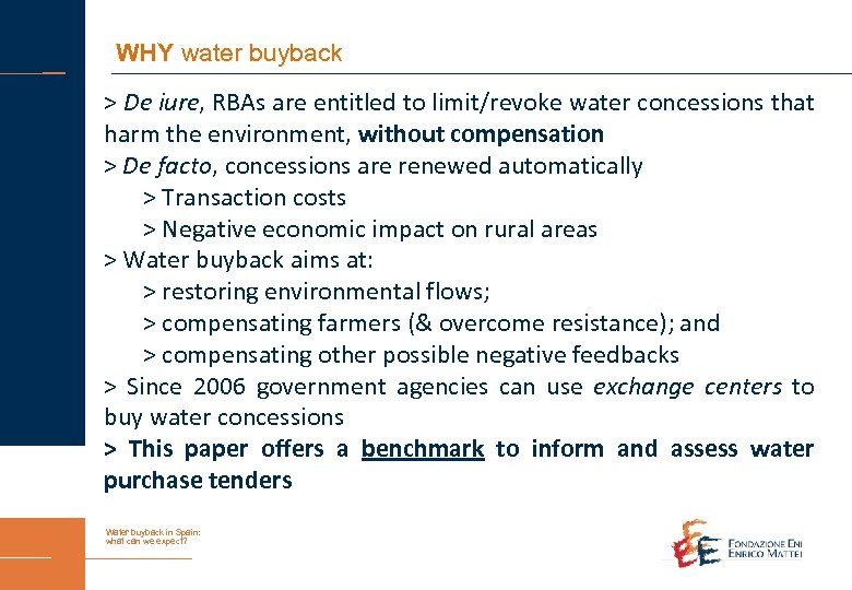 WHY water buyback > De iure, RBAs are entitled to limit/revoke water concessions that