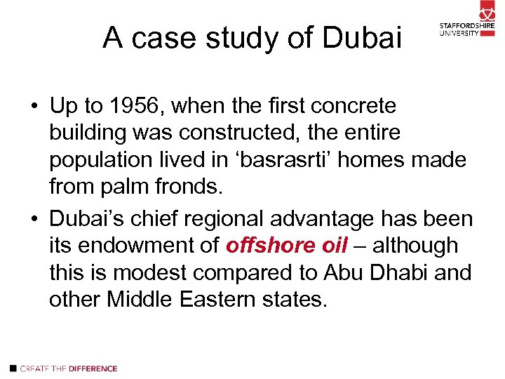A case study of Dubai • Up to 1956, when the first concrete building
