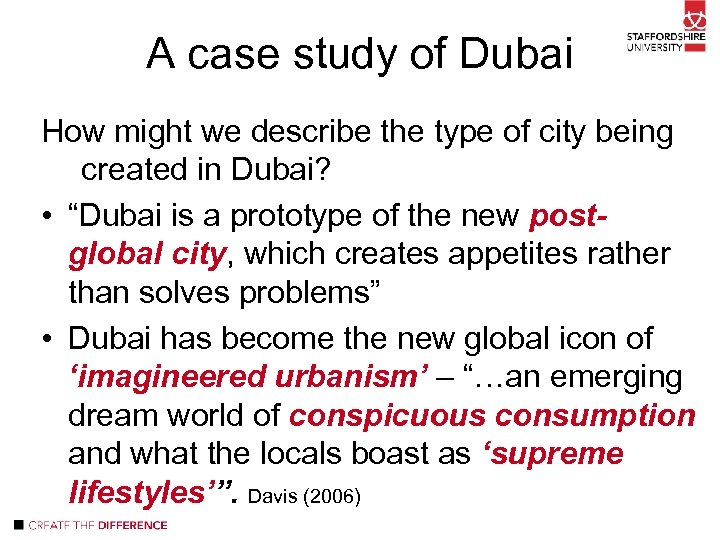 A case study of Dubai How might we describe the type of city being