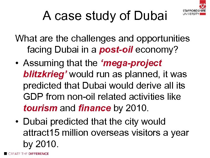 A case study of Dubai What are the challenges and opportunities facing Dubai in