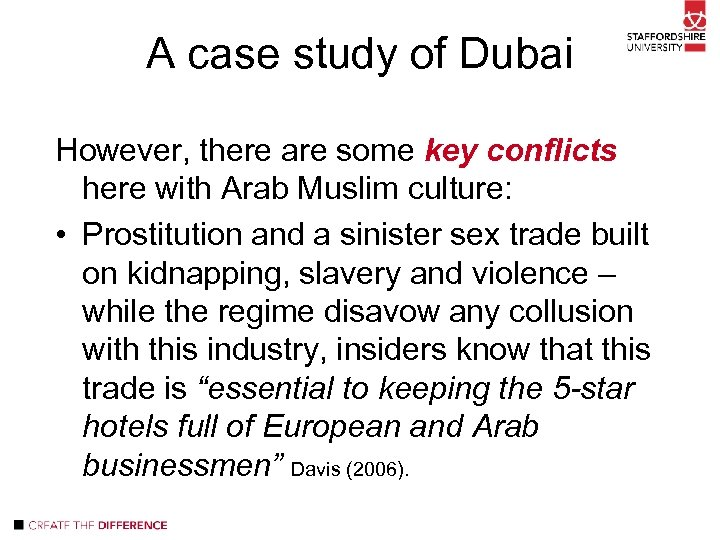 A case study of Dubai However, there are some key conflicts here with Arab