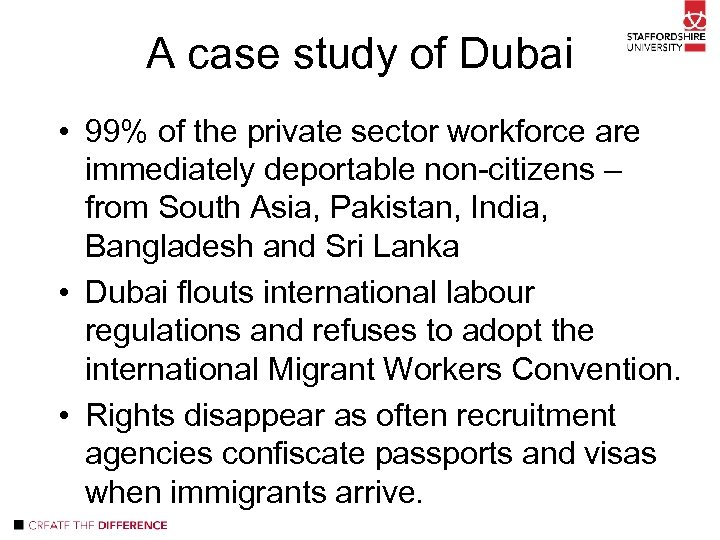 A case study of Dubai • 99% of the private sector workforce are immediately