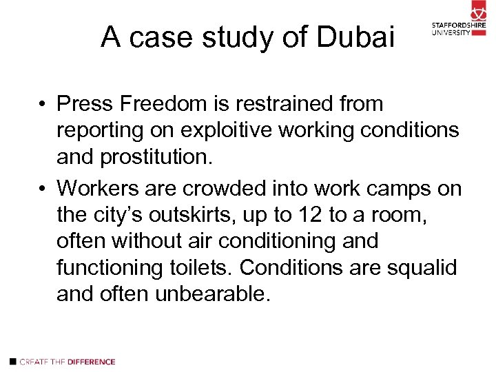 A case study of Dubai • Press Freedom is restrained from reporting on exploitive