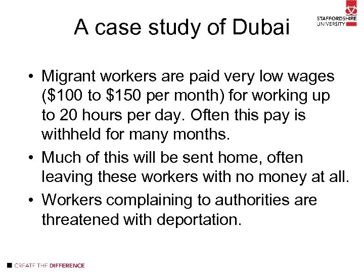 A case study of Dubai • Migrant workers are paid very low wages ($100
