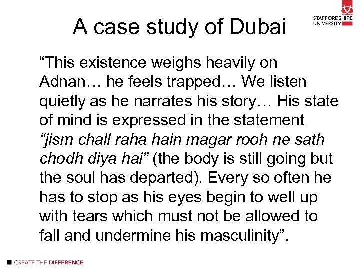 """A case study of Dubai """"This existence weighs heavily on Adnan… he feels trapped…"""