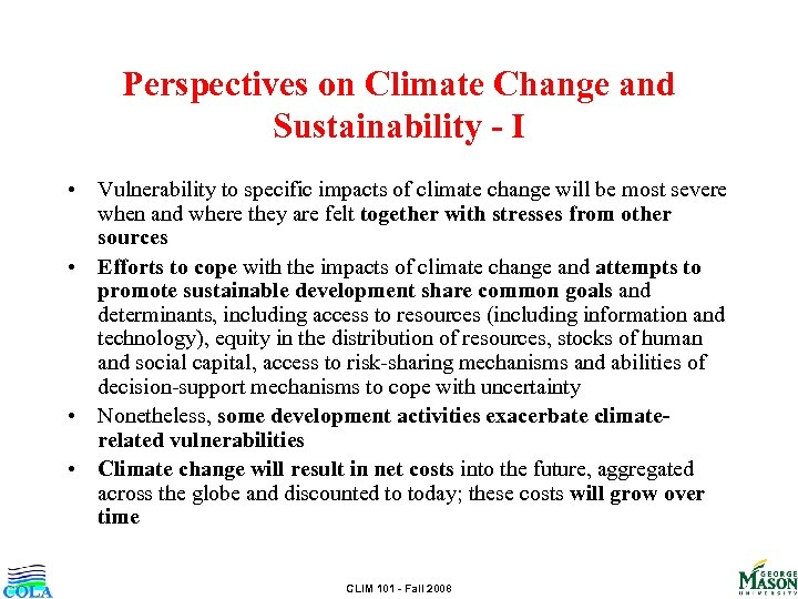 Perspectives on Climate Change and Sustainability - I • Vulnerability to specific impacts of