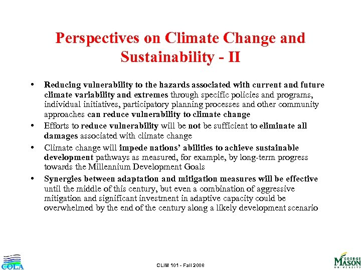 Perspectives on Climate Change and Sustainability - II • • Reducing vulnerability to the