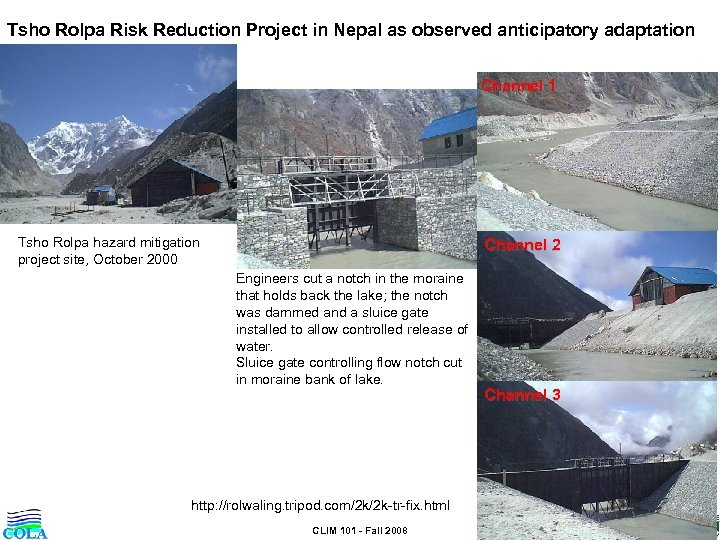 Tsho Rolpa Risk Reduction Project in Nepal as observed anticipatory adaptation Channel 1 Tsho