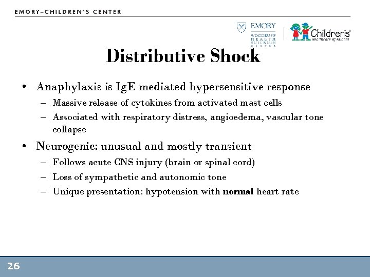 Distributive Shock • Anaphylaxis is Ig. E mediated hypersensitive response – Massive release of