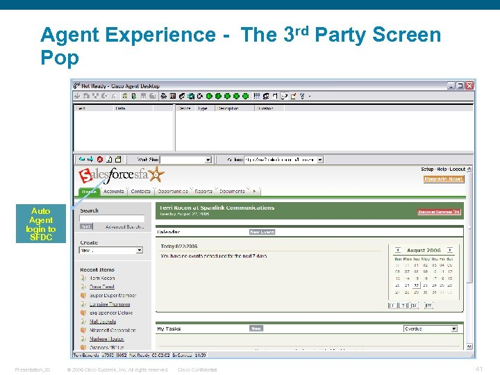 Agent Experience - The 3 rd Party Screen Pop Auto Agent login to SFDC