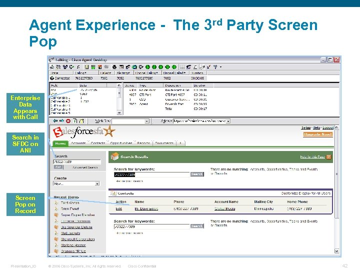 Agent Experience - The 3 rd Party Screen Pop Enterprise Data Appears with Call
