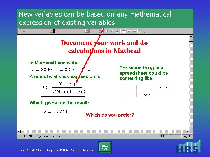 New variables can be based on any mathematical expression of existing variables © HRS