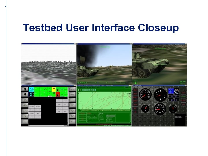 Testbed User Interface Closeup