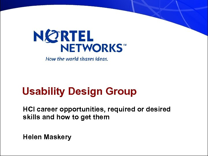 Usability Design Group HCI career opportunities, required or desired skills and how to get