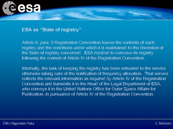 "ESA as ""State of registry"" Article II, para. 3 Registration Convention leaves the contents"