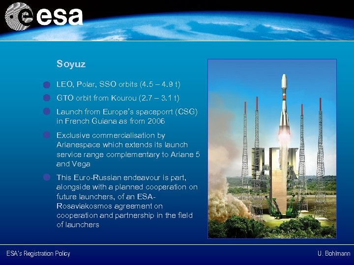 Soyuz LEO, Polar, SSO orbits (4. 5 – 4. 9 t) GTO orbit from