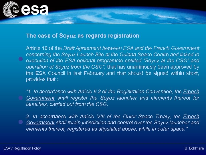 The case of Soyuz as regards registration Article 10 of the Draft Agreement between