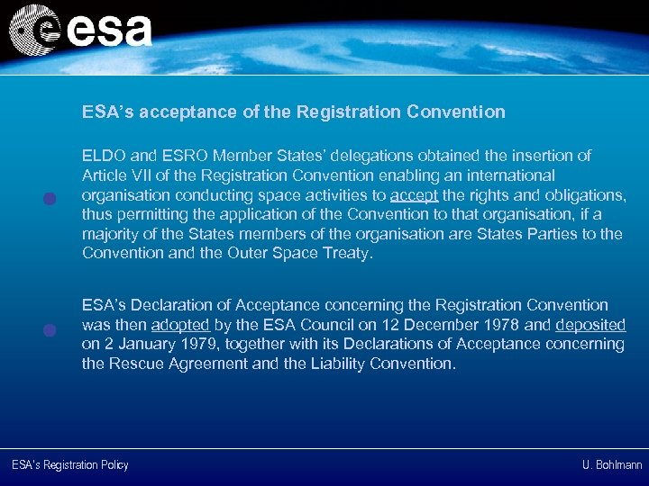 ESA's acceptance of the Registration Convention ELDO and ESRO Member States' delegations obtained the