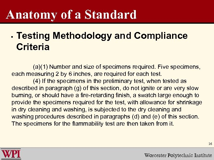 Anatomy of a Standard § Testing Methodology and Compliance Criteria (a)(1) Number and size