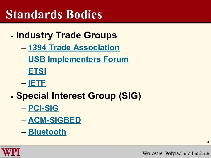Standards Bodies § Industry Trade Groups – 1394 Trade Association – USB Implementers Forum