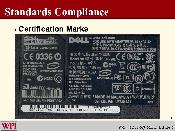 Standards Compliance § Certification Marks 29 Worcester Polytechnic Institute