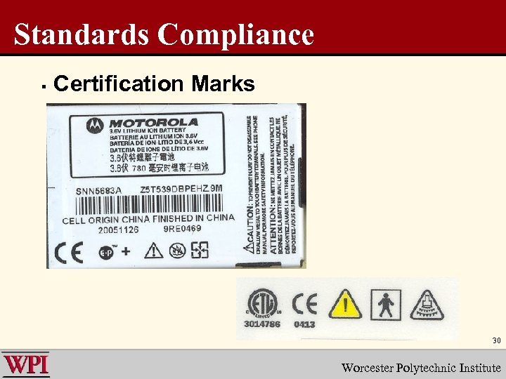 Standards Compliance § Certification Marks 30 Worcester Polytechnic Institute