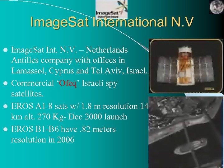 Image. Sat International N. V Image. Sat Int. N. V. – Netherlands Antilles company