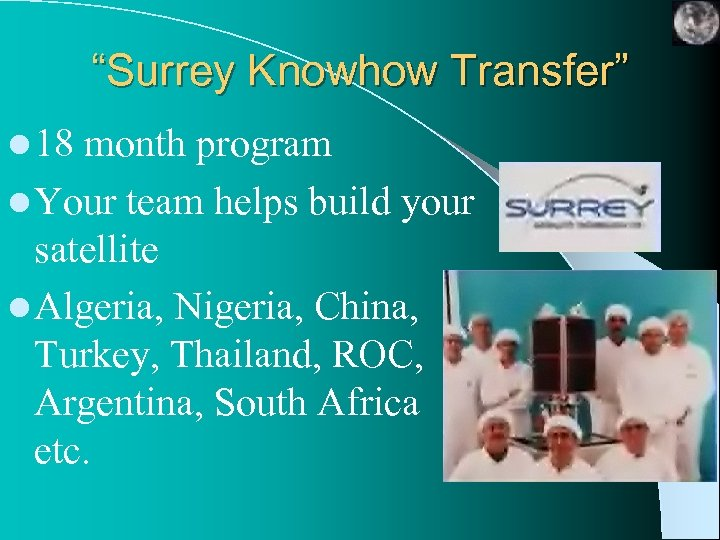 """""""Surrey Knowhow Transfer"""" l 18 month program l Your team helps build your satellite"""