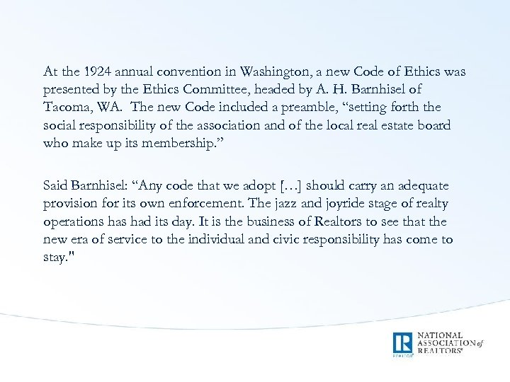 At the 1924 annual convention in Washington, a new Code of Ethics was presented
