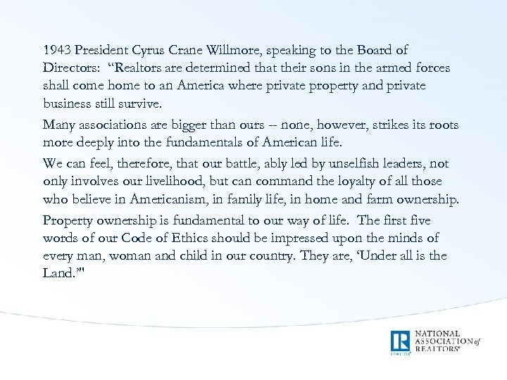 """1943 President Cyrus Crane Willmore, speaking to the Board of Directors: """"Realtors are determined"""