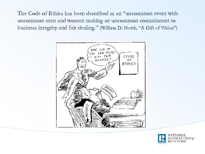 """The Code of Ethics has been described as an """"uncommon event with uncommon men"""
