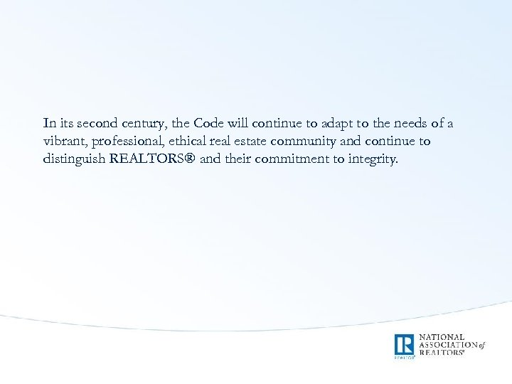 In its second century, the Code will continue to adapt to the needs of