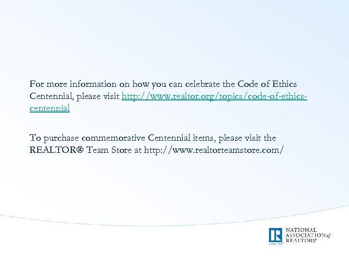 For more information on how you can celebrate the Code of Ethics Centennial, please