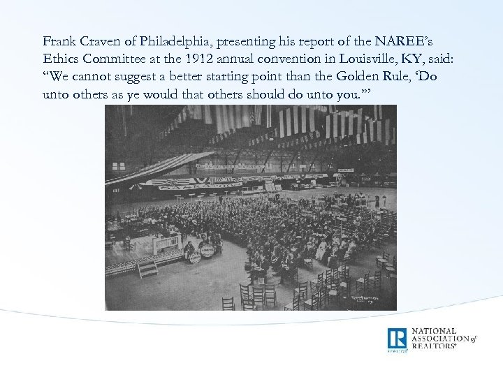 Frank Craven of Philadelphia, presenting his report of the NAREE's Ethics Committee at the