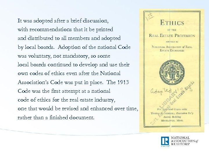 It was adopted after a brief discussion, with recommendations that it be printed and