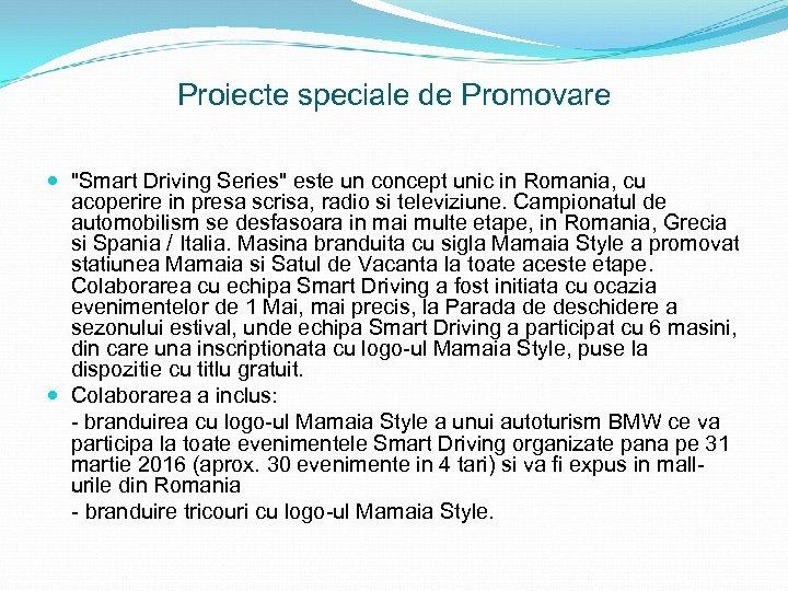 Proiecte speciale de Promovare