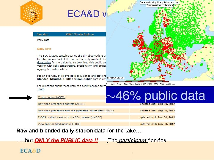 2009 ECA&D walkthrough: Daily data Raw and blended daily station data for the take…