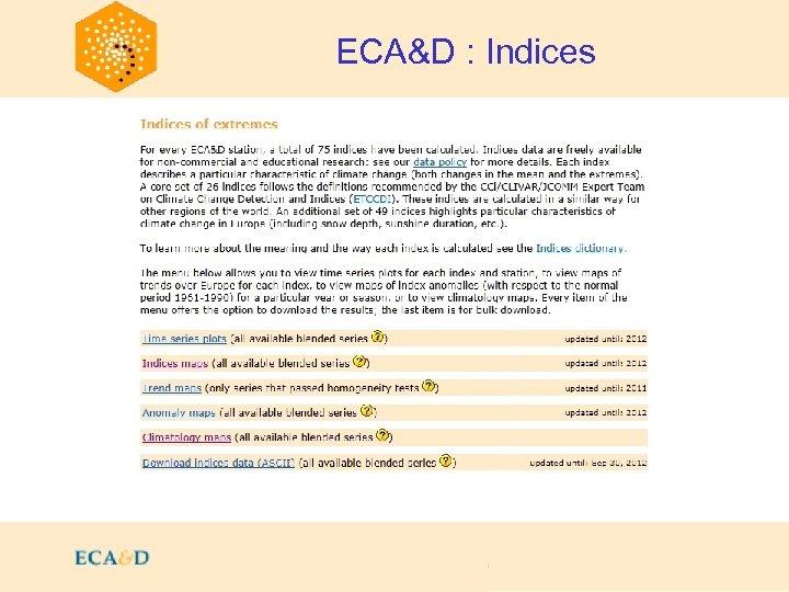 2009 ECA&D : Indices
