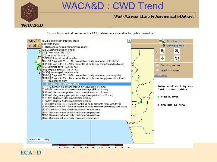 WACA&D : CWD Trend